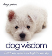 Dog Wisdom (Padded hardback) - Tanya Graham